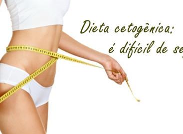 Endocrinologista explica a Dieta Cetogênica